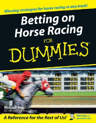 Betting On Horse Racing For Dummies By Eng, Richard (NA)